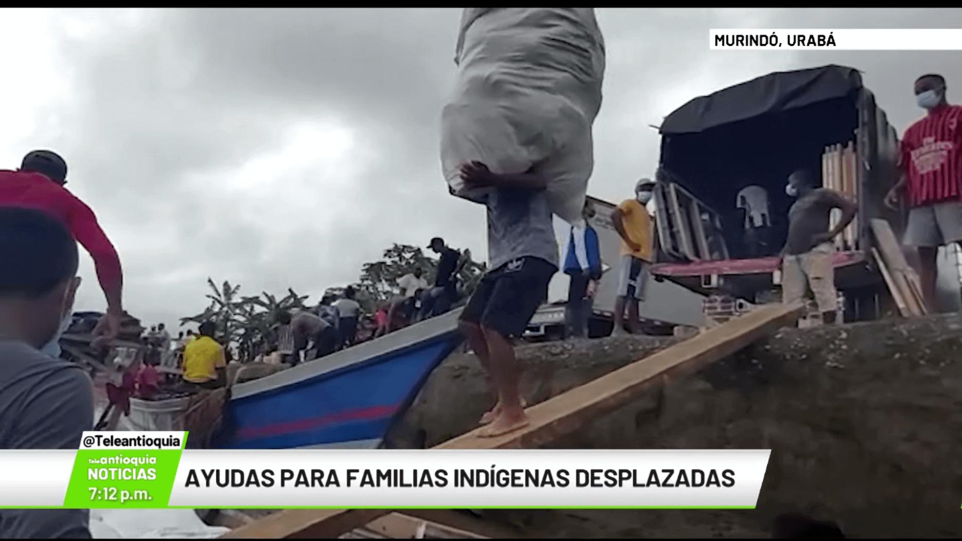 Ayudas para familias indígenas desplazadas
