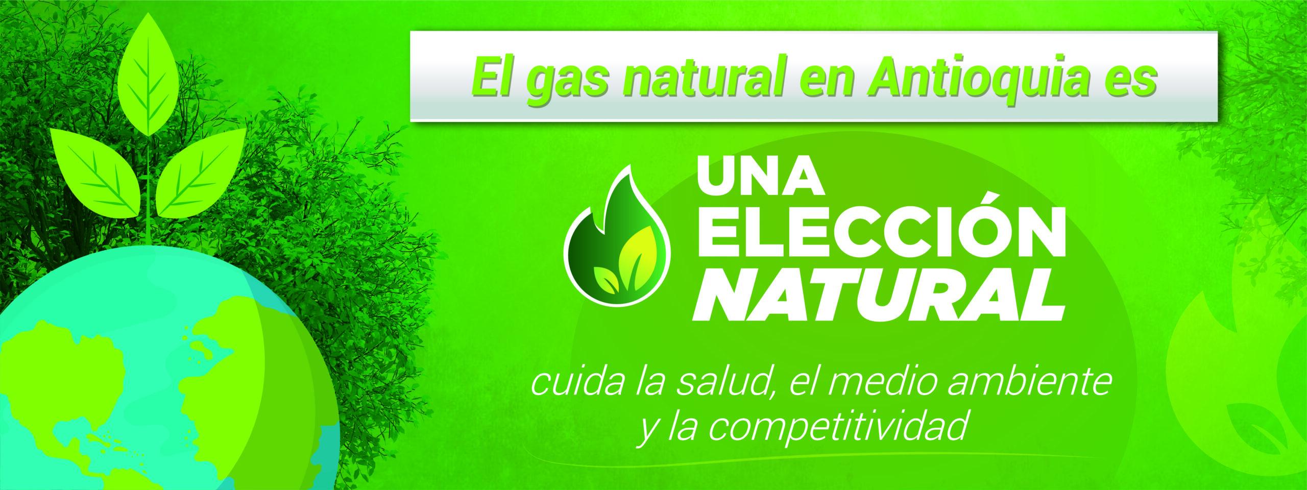 El Gas Natural en Antioquia es una elección natural