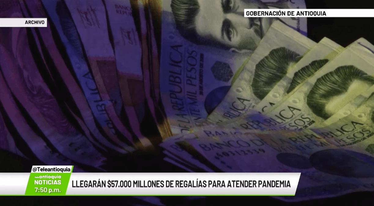 Llegarán $57.000 millones de regalías para atender pandemia