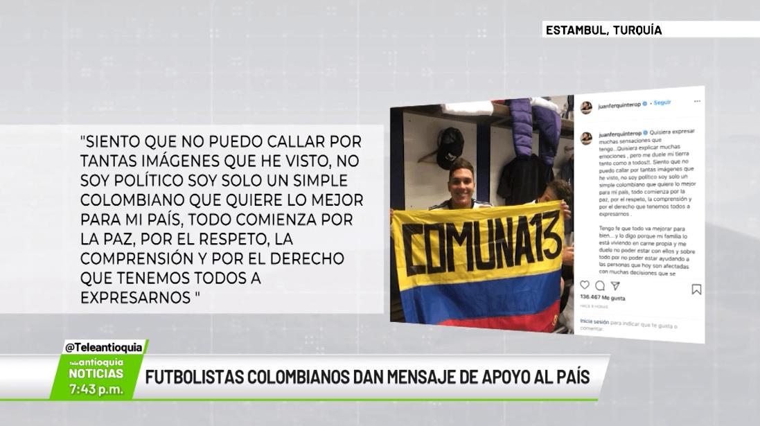Futbolistas colombianos dan mensaje de apoyo al país