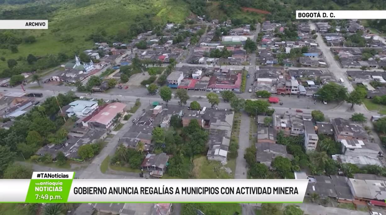 Gobierno anuncia regalías a municipios con actividad minera