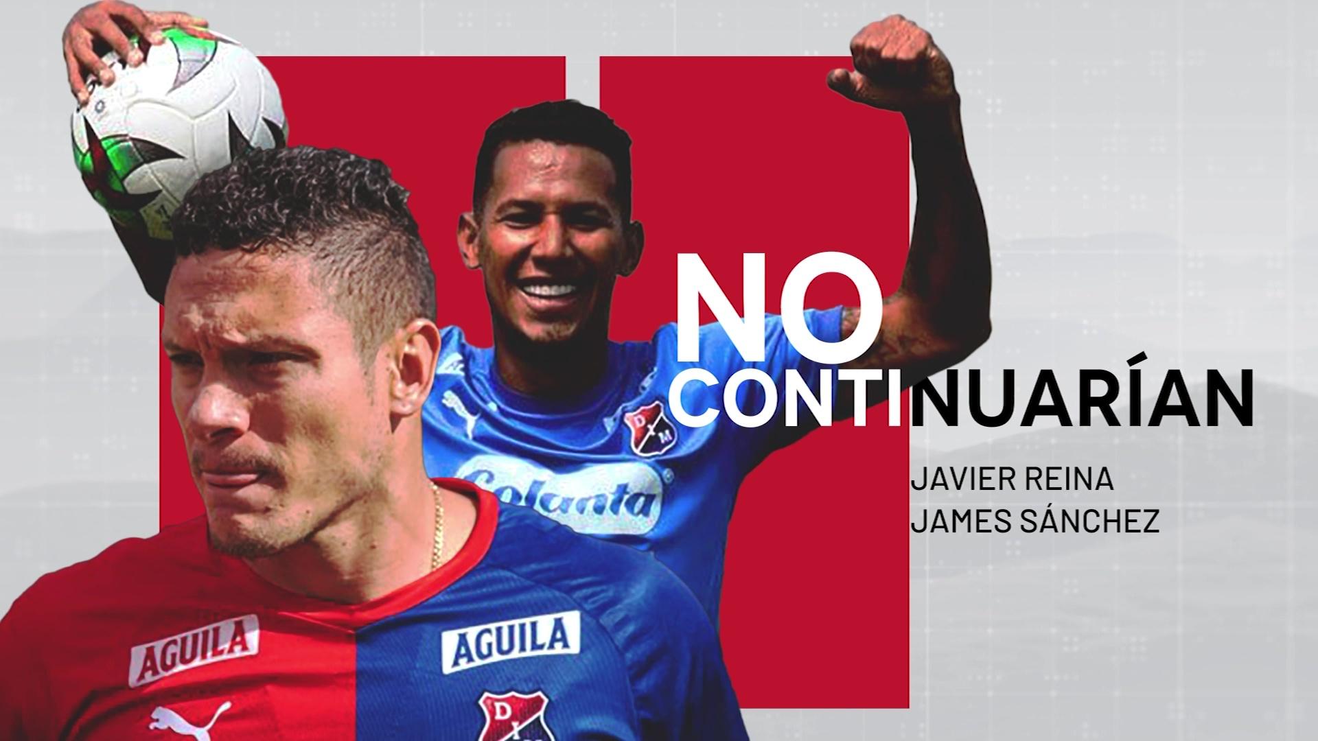 Javier Reina y James Sánchez no seguirían en el Medellín
