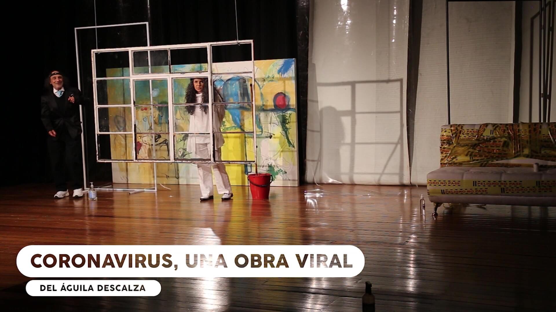 «Coronavirus» la nueva obra de El Águila Descalza