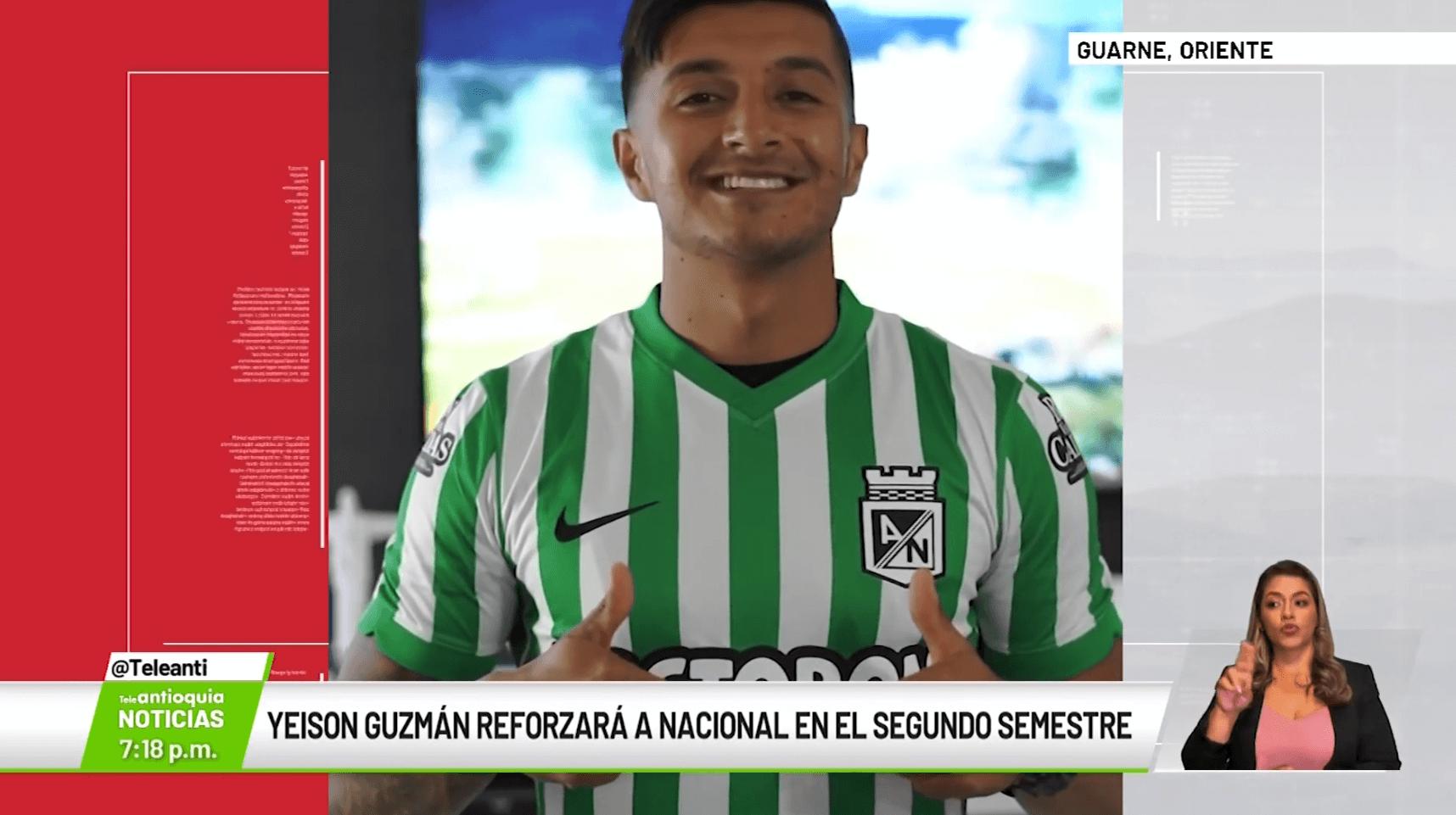 Yeison Guzmán reforzará a Nacional en el segundo semestre