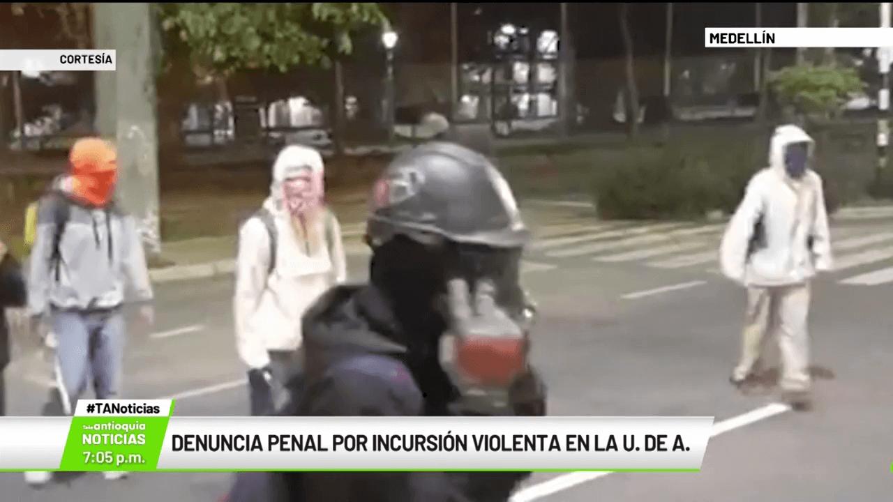 Denuncia penal por incursión violenta en la U. de A.