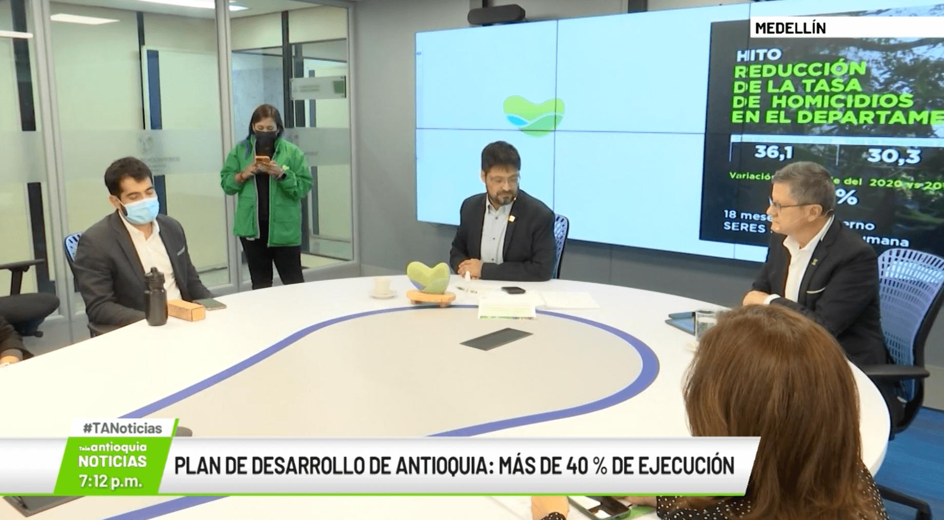 Plan de Desarrollo de Antioquia: más de 40 % de ejecución