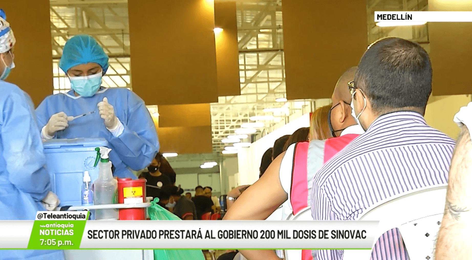 Sector privado prestará al Gobierno 200 mil dosis de Sinovac