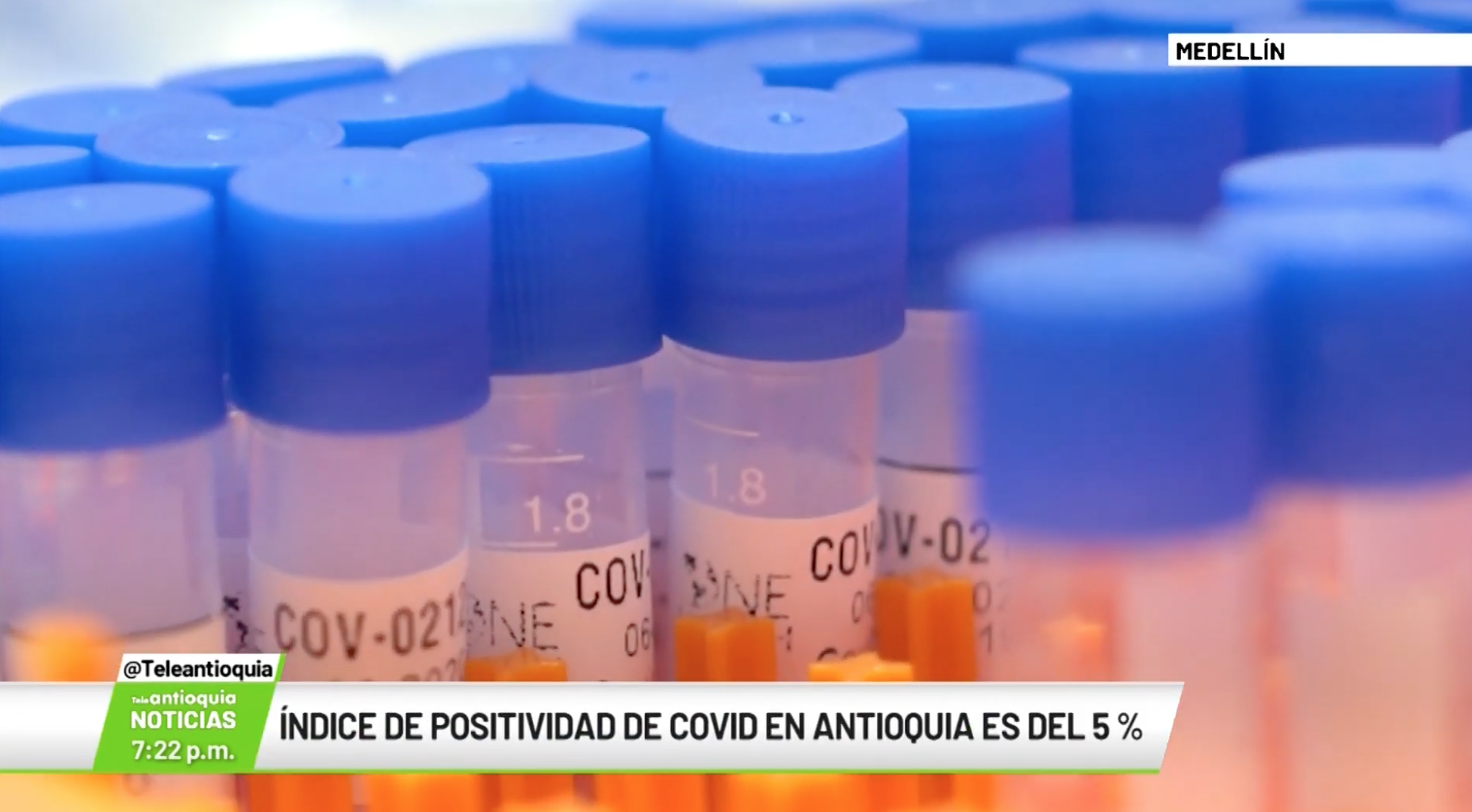 Índice de positividad en Antioquia es del  5 %