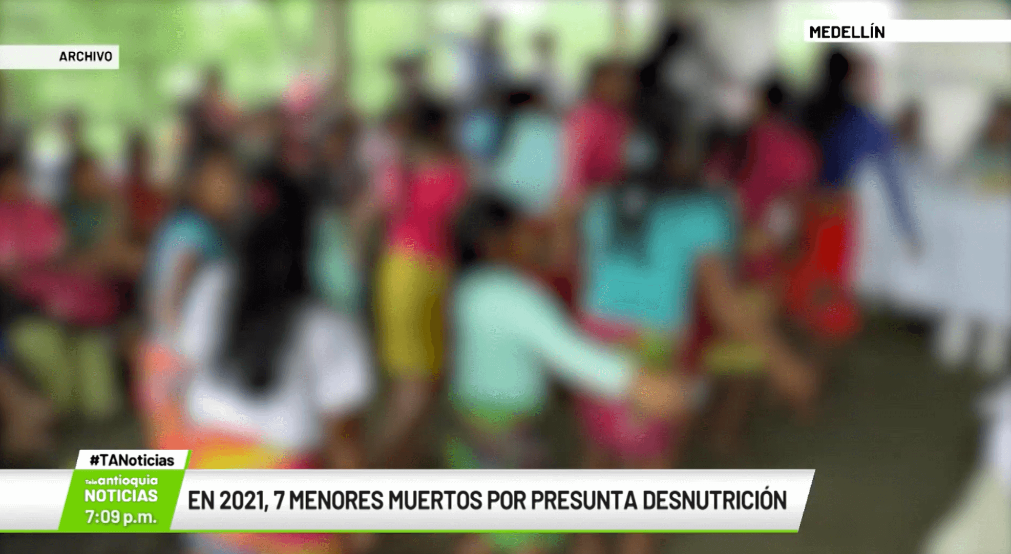 En 2021, siete menores muertos por presunta desnutrición