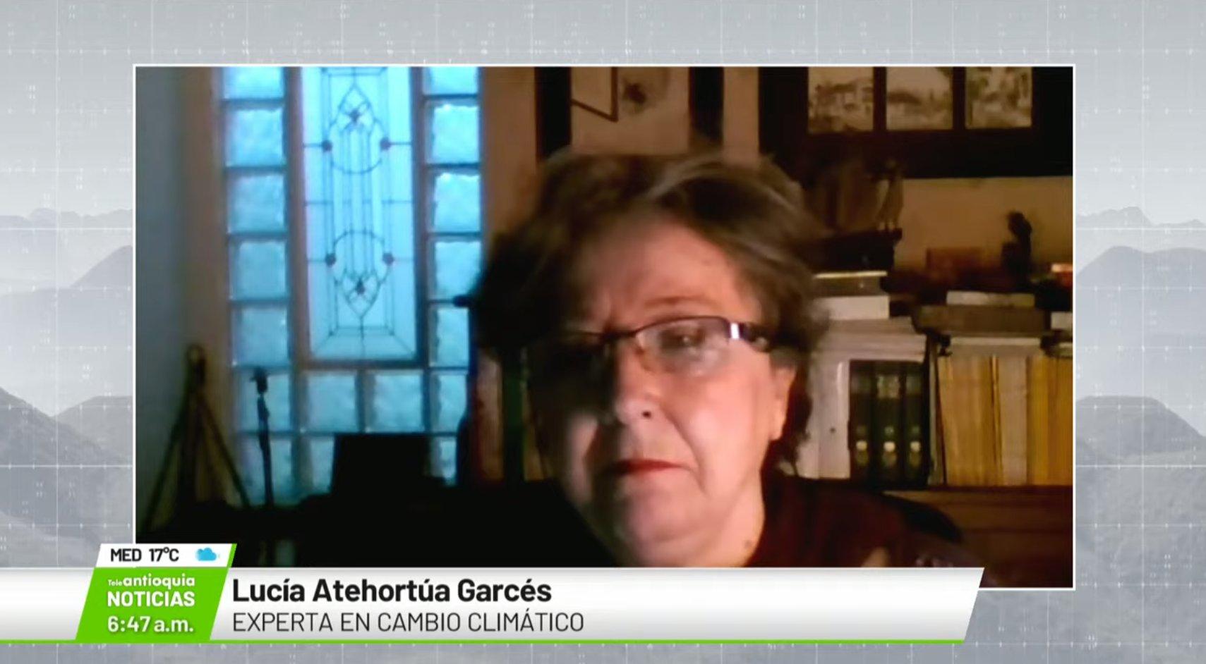 Lucía Atehortúa Garcés, experta en cambio climático