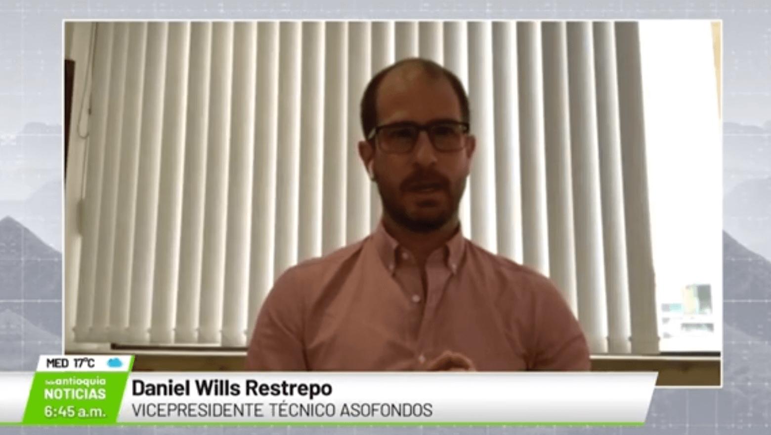 Entrevista con Daniel Wills Restrepo, vicepresidente técnico de Asofondos