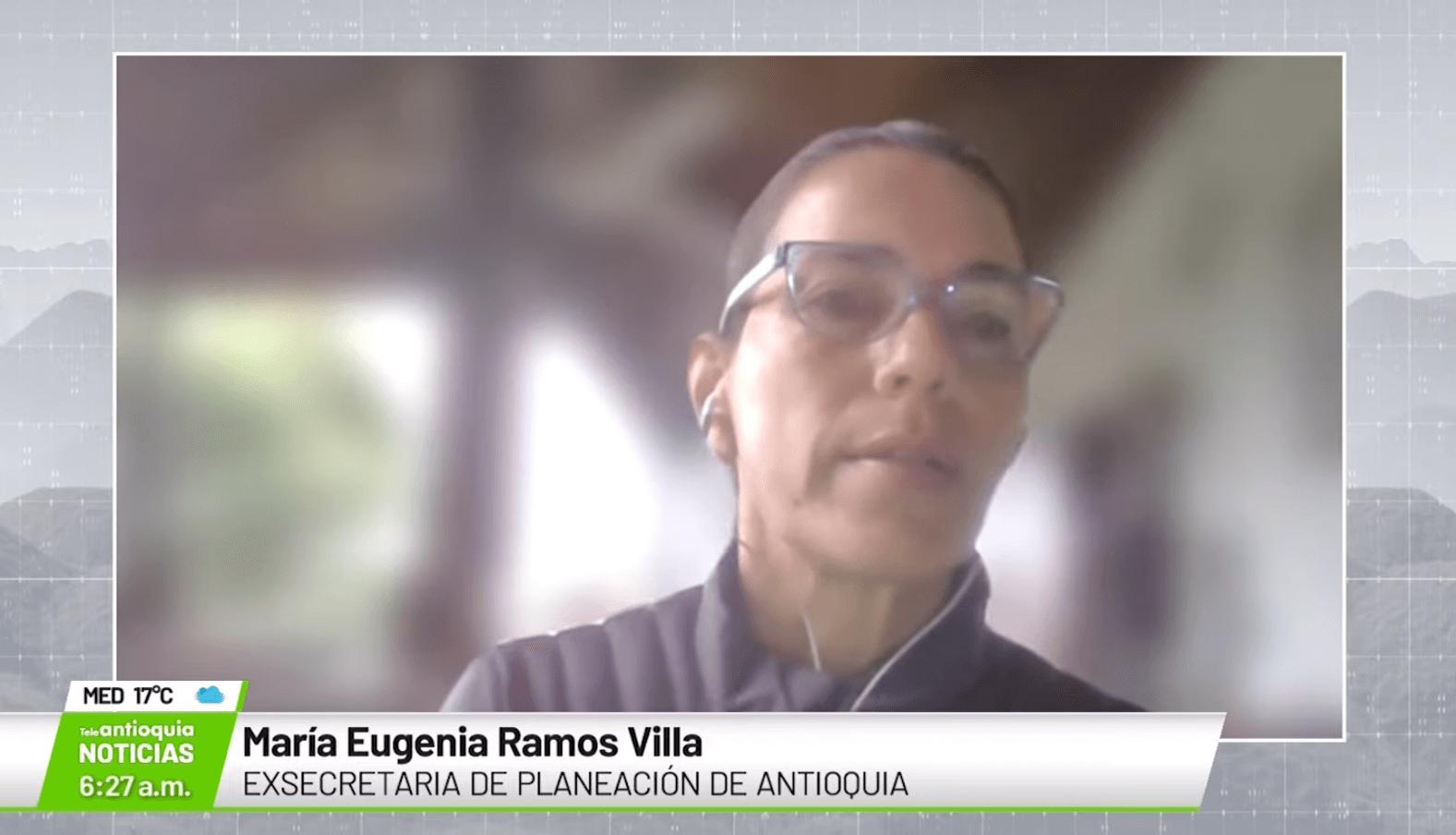 Entrevista con María Eugenia Ramos Villa, exsecretaria Planeación Antioquia