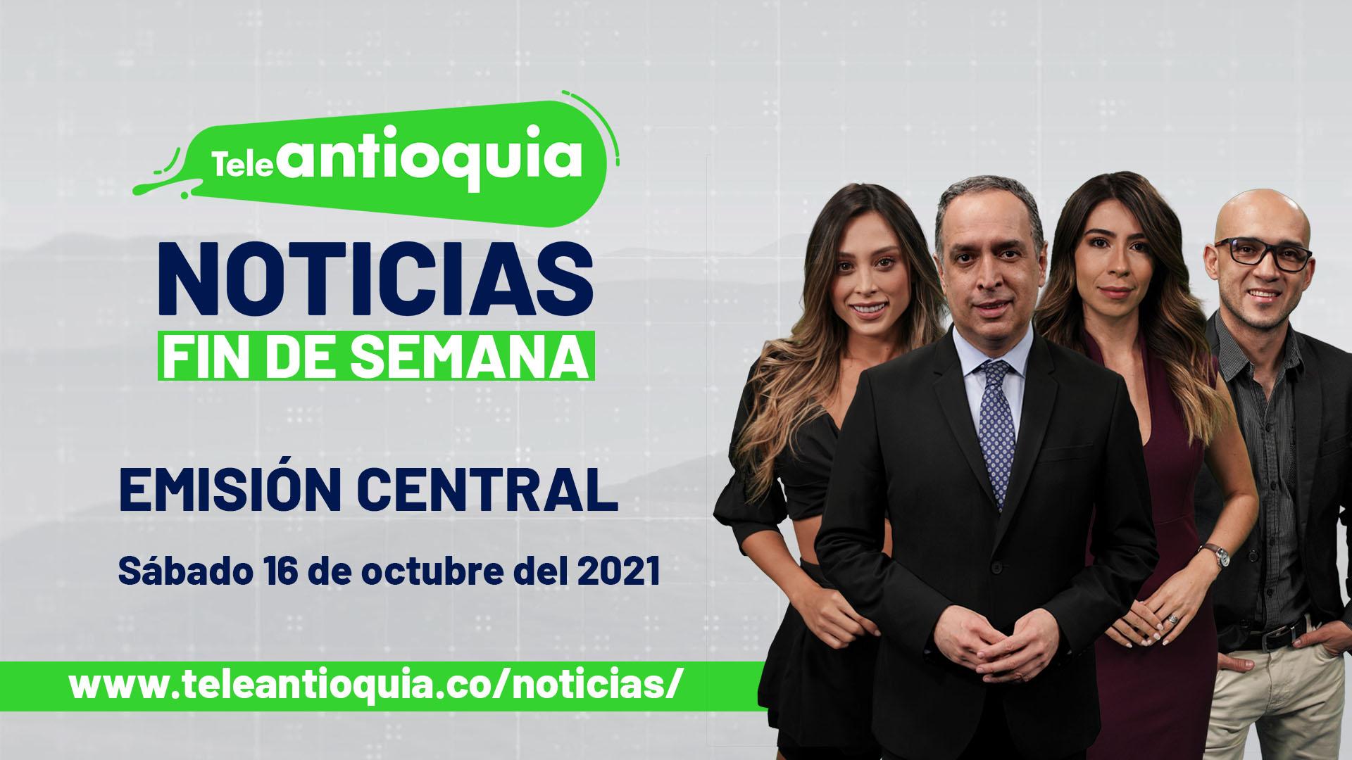 Teleantioquia Noticias - sábado 16 de octubre de 2021 noche