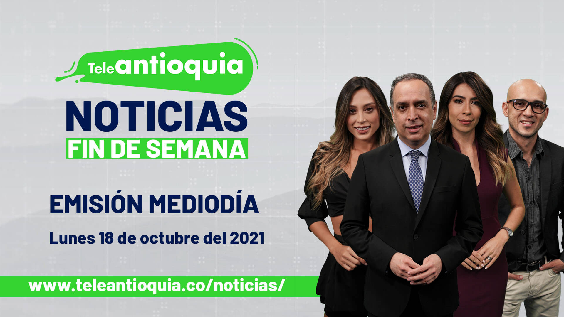 Teleantioquia Noticias – lunes 18 de octubre de 2021 mediodía