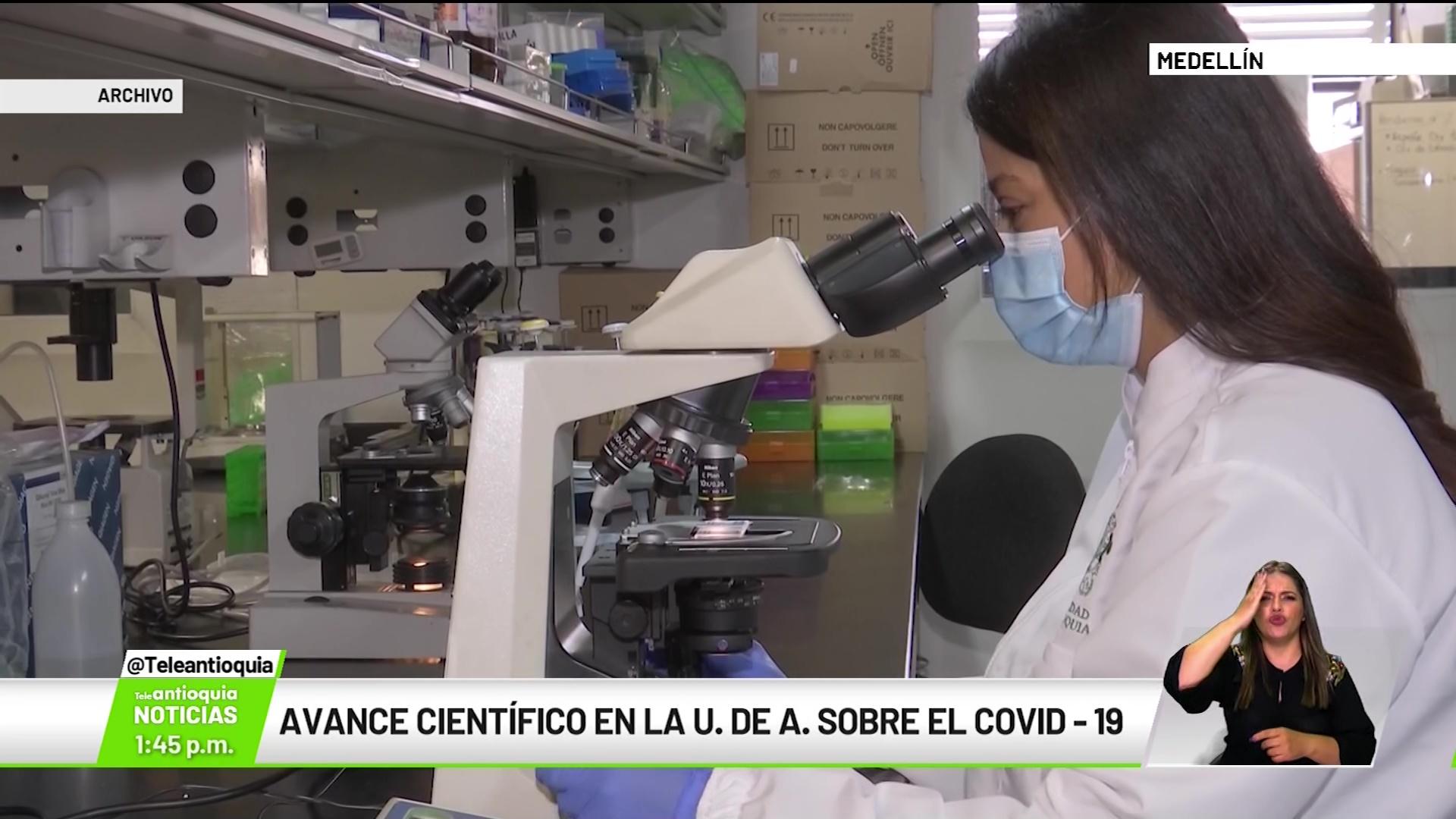 Avance científico en la U. de A. sobre el Covid-19